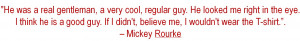 mickey rourke new quote
