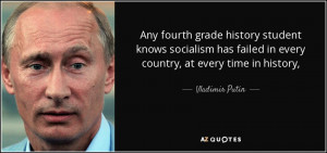 Any fourth grade history student knows socialism has failed in every ...