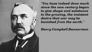 Henry campbell bannerman famous quotes 4