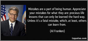 Mistakes are a part of being human. Appreciate your mistakes for what ...