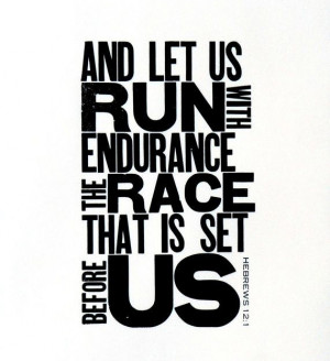 Endurance Quotes Running Endurance Running The Race