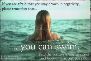 Drowning in negativity? The HIYLife - www.thehiyL.com | Picture Quotes ...