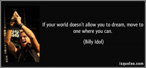 More Billy Idol Quotes