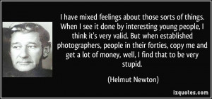 More Helmut Newton Quotes