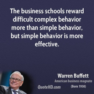 warren-buffett-warren-buffett-the-business-schools-reward-difficult ...