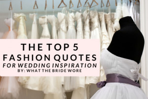 Quotes About Wedding Dresses