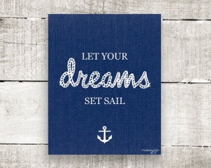 Nautical Inspirational Quote Let your dreams set sail Nursery ...