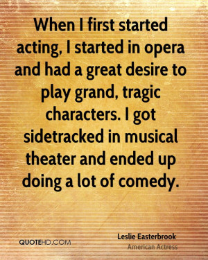 Leslie Easterbrook Quotes