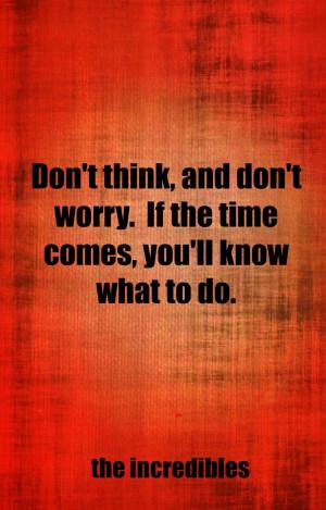the incredibles quotes, Disney Wisdom