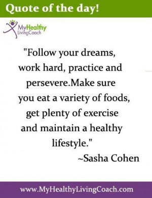 really nice quote by ~ Sasha Cohen