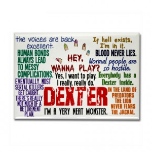 ... favorite serial killer magnets best dexter quotes rectangle magnet