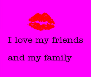 love-my-friends-love-and-my-family-13214611748.png
