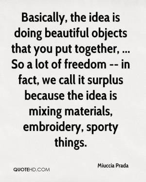 Miuccia Prada Quotes