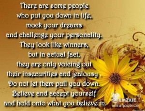 Quotes about there are some people who put you down