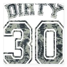 Dirty 30 Grunge 2 Square Sticker 3