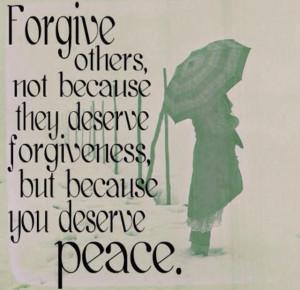 Forgive if u want peace