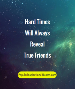 hard times best friends quotes