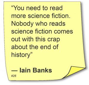 Iain Banks - #Quote #Author #Humor - LOL!