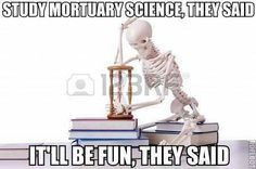 funny mortician quotes | mortuary science education the road to a dead ...