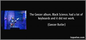 More Geezer Butler Quotes