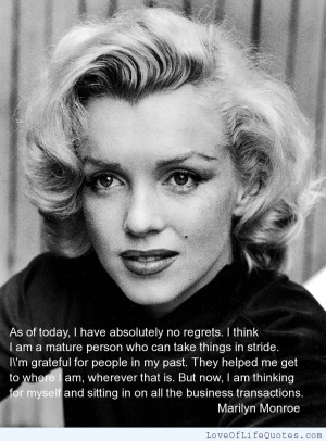 Marilyn-Monroe-quote-on-no-regrets.jpg