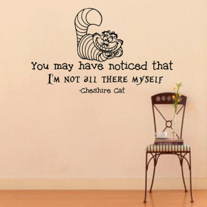 Wall Decals Alice in Wonderland Cheshire Cat Quote Decal You may have ...
