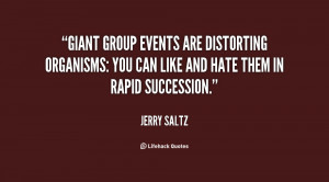 Giant group events are distorting organisms: You can like and hate ...