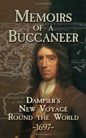 "Start by marking ""Memoirs of a Buccaneer: Dampier's New Voyage Round ..."