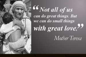 Do Small Things With Great Love