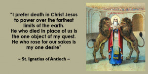 Ignatius Of Antioch Quotes - KWI-1