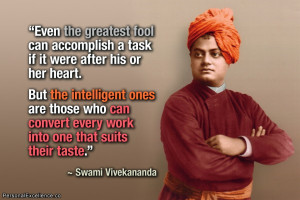 "Inspirational Quote: ""Even the greatest fool can accomplish a task ..."