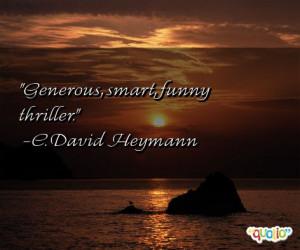 Generous , smart , funny thriller .