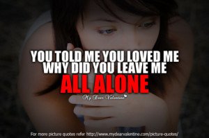 Why Did You Leave Quotes. QuotesGram