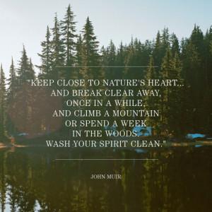 ... pnw nature quote John Muir filson life unfailing goods john muir day