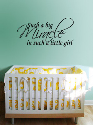 Such a big Miracle in such a little girl - Vinyl Wall Art Quote Decal