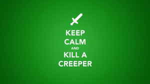 Keep Calm Minecraft Quotes HD