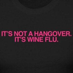 hangover #wine flu