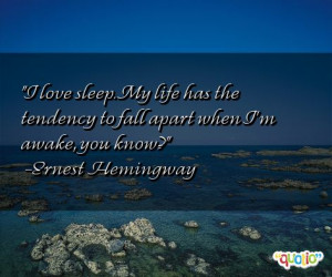 love sleep. My life has the