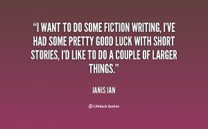 quote-Janis-Ian-i-want-to-do-some-fiction-writing-95527.png
