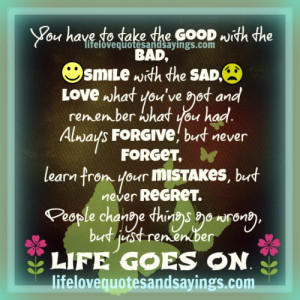 You have to take the good with the bad..
