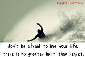 quotes about living life with no regrets quotesgram