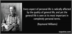 of personal life is radically affected by the quality of general life ...