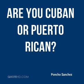 Poncho Sanchez - Are you Cuban or Puerto Rican?