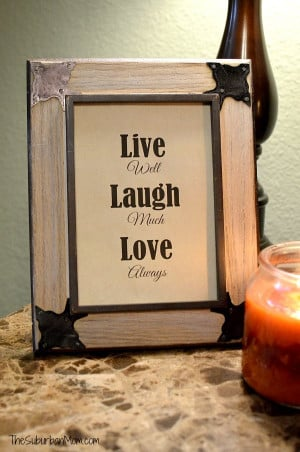 Download the 5×7 Live Often, Laugh Much, Love Always print .