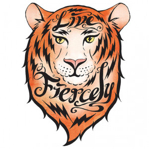 Live Fiercely Tiger - inspirational quote illustration print