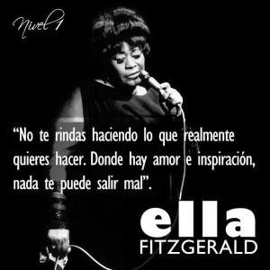 Ella Fitzgerald #frases#citas#quotes