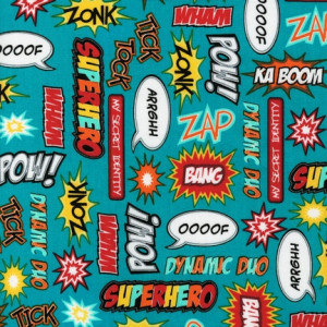 Superhero Sayings on Teal from Robert Kaufman 1 Yard