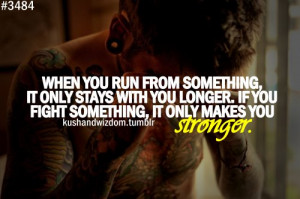 ... something_it_only_stays_with_you_longer_if_you_fight_something_it_only