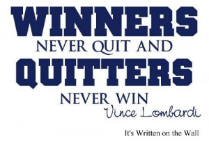Vince Lombardi Quotes Perfection | Vince Lombardi quote Winners never ...
