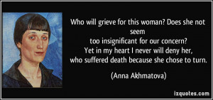 Insignificant Quotes More anna akhmatova quotes